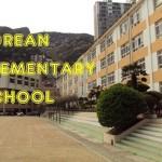 A Korean Elementary School Tour