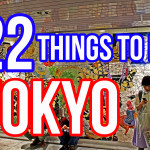 22 Things To Do in Tokyo, Japan